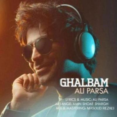 آهنگ جدید علی پارسا بنام قلبم